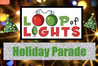 LOOP of LIGHTS Holiday Parade